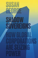 Shadow Sovereigns: How Global...