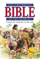 The Children's Bible in 365 Stories: ...