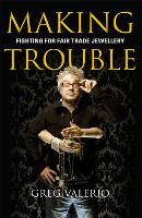 Making Trouble: Fighting for Fair...