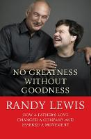 No Greatness without Goodness: How a...