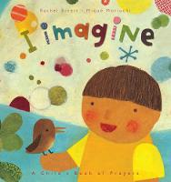 I Imagine...: A Child's Book of Prayers