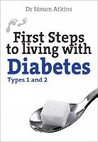 First Steps to Living with Diabetes...