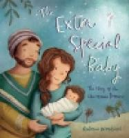 The Extra Special Baby: The Story of...