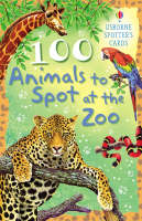 100 Animals to Spot at the Zoo