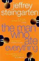 The Man Who Ate Everything: ...