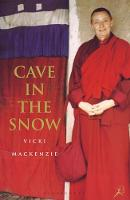 Cave in the Snow: A Western Woman's...