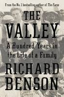 The Valley: A Hundred Years in the...