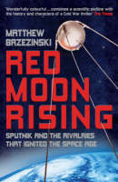 Red Moon Rising: Sputnik and the...
