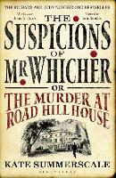 The Suspicions of Mr. Whicher: or the...