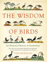 The Wisdom of Birds: An Illustrated...