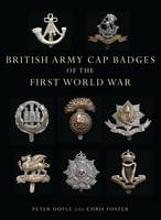 British Army Cap Badges of the First...