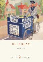 Ice Cream: A History