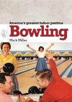 Bowling: America's Greatest Game