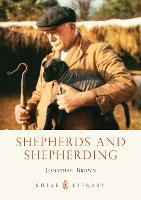 Shepherds and Shepherding