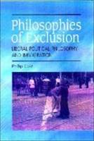 Philosophies of Exclusion: Liberal Political Theory and Immigration