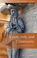 Court, Kirk and Community: Scotland...