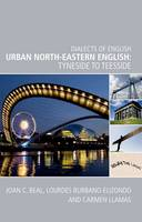 Urban North-eastern English: Tyneside...