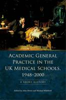Academic General Practice in the UK...