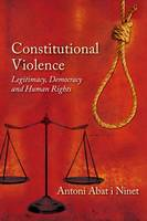 Constitutional Violence: Legitimacy,...
