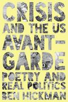 Crisis and the US Avant Garde: Poetry...
