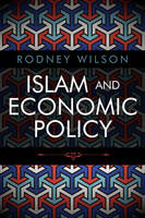 Islam and Economic Policy: An...