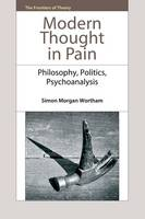 Modern Thought in Pain: Philosophy,...
