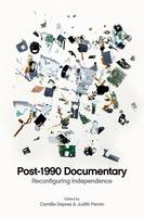 Post 1990 Documentary: Reconfiguring...