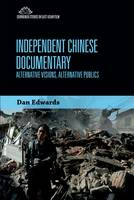 Independent Chinese Documentary:...