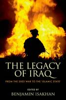 The Legacy of Iraq: From the 2003 War...