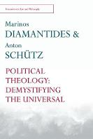 Political Theology: Demystifying the...