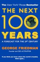 The Next 100 Years: A Forecast for ...