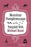 Monsieur Pamplemousse and the Tangled...