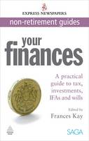 Your Finances: A Practical Guide to...