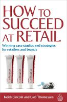 How to Succeed at Retail: Winning ...