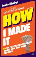 How I Made It: 40 Successful...