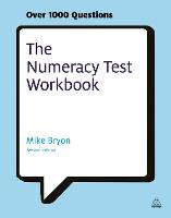 The Numeracy Test Workbook: ...