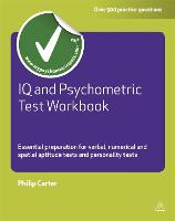 IQ and Psychometric Test Workbook:...