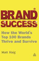 Brand Success: How the World's Top ...