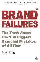 Brand Failures: The Truth About the...