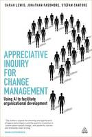 Appreciative Inquiry for Change...