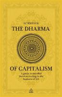 The Dharma of Capitalism: A Guide to...