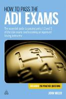 How to Pass the ADI Exams: The...