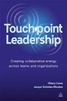 Touch Point Leadership: Creating...