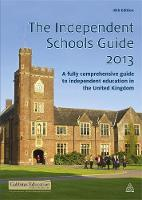The Independent Schools Guide: A ...
