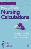 How to Master Nursing Calculations:...