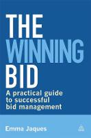 The Winning Bid: A Practical Guide to...