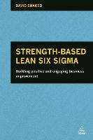 Strength-Based Lean Six Sigma:...
