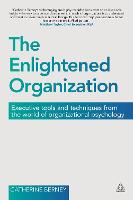 The Enlightened Organization:...