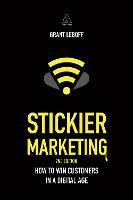 Stickier Marketing: How to Win...