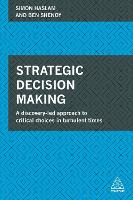 Strategic Decision Making: A...